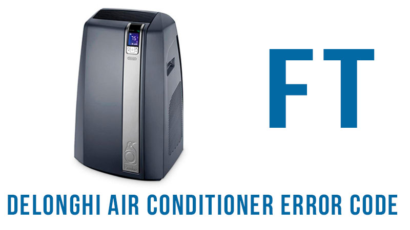 Delonghi air conditioner error code ft