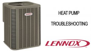Lennox Heat Pump Troubleshooting