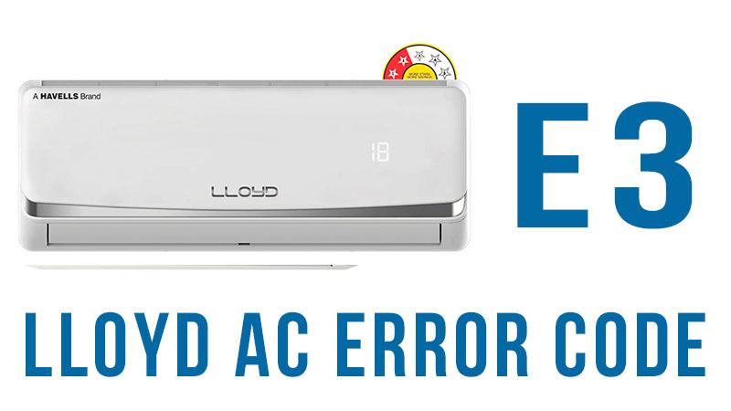 Lloyd ac error code e3   Heat Pump troubleshooting
