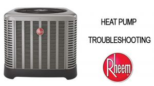 Rheem Heat Pump Troubleshooting