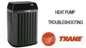 Trane Heat Pump Troubleshooting